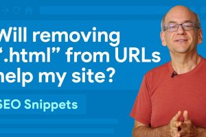 """Will removing """".html"""" from my URLs help my site? – SEO Snippets"""