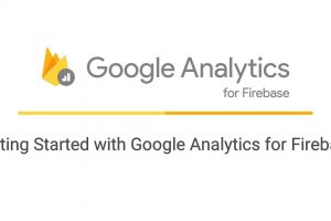 Getting Started with Google Analytics for Firebase