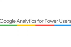 Introduction to Google Analytics for Power Users