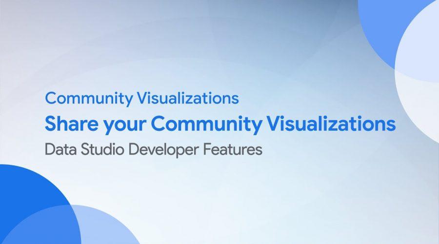 Community Visualizations: Share your Community Visualizations